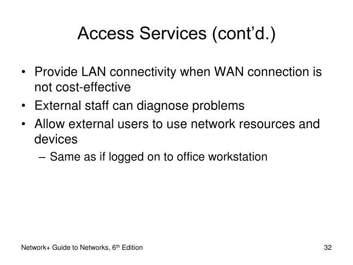 Access Services (cont'd.)