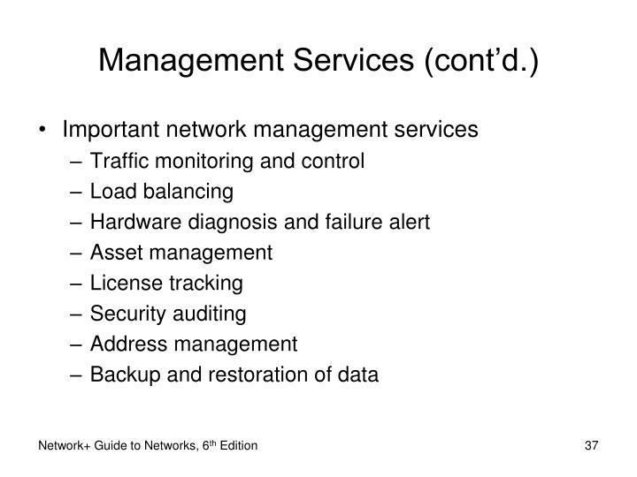 Management Services (cont'd.)