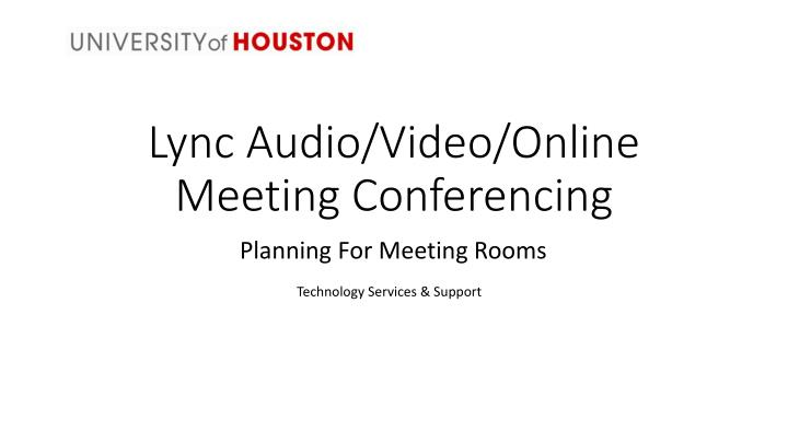 lync audio video online meeting conferencing