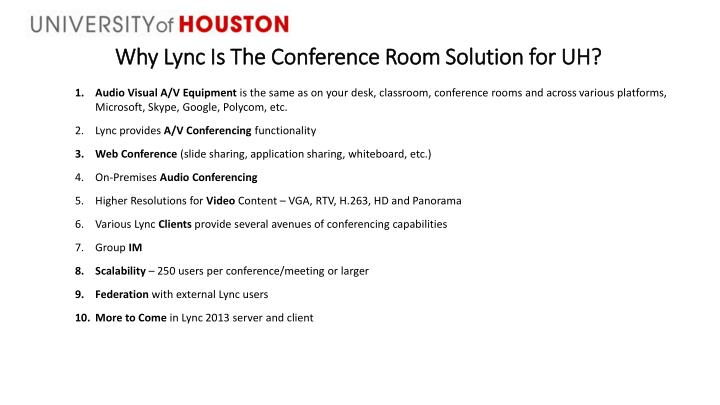 Why Lync Is The Conference Room Solution for UH?