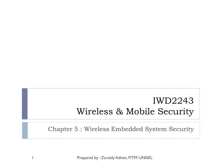 Iwd2243 wireless mobile security