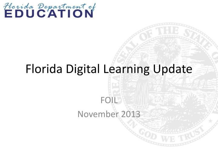 Florida digital learning update