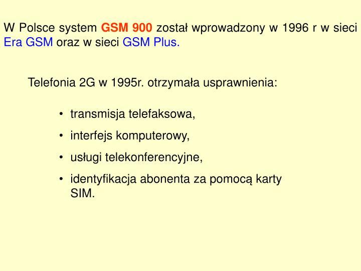 W Polsce system