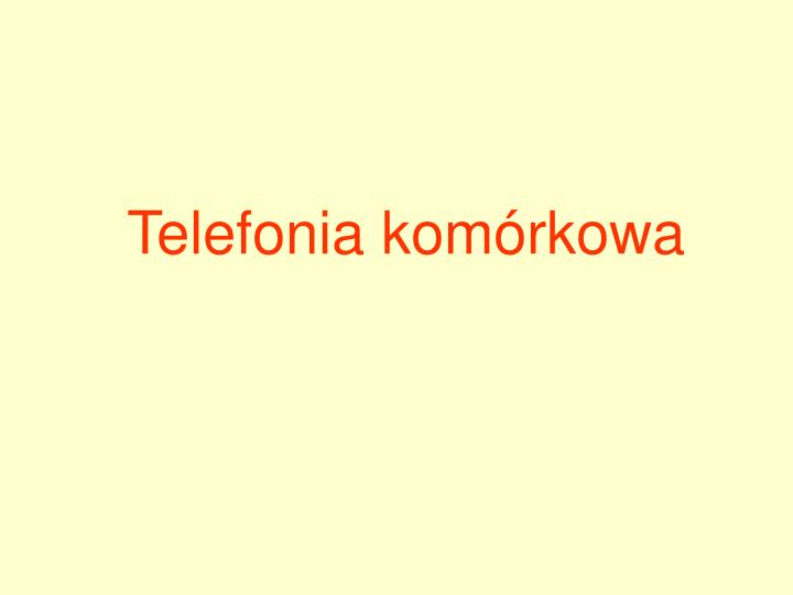 Telefonia komórkowa