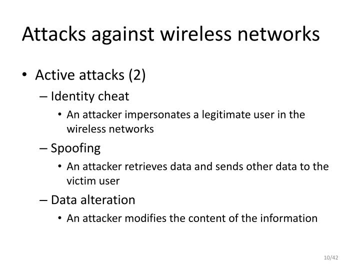 Attacks against wireless networks