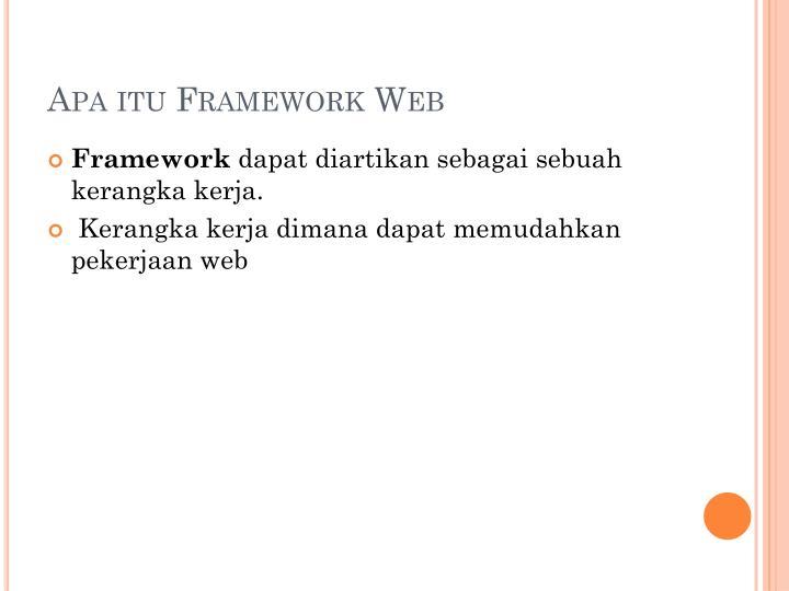 Apa itu Framework Web