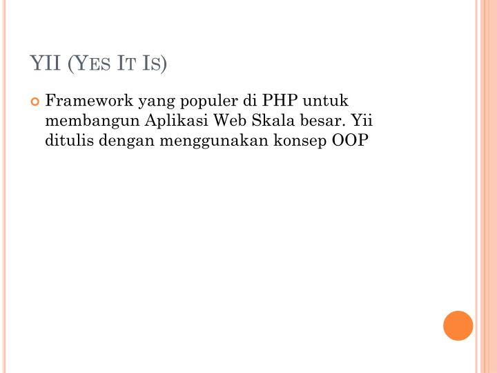YII (Yes It Is)