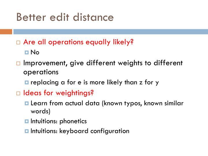 Better edit distance