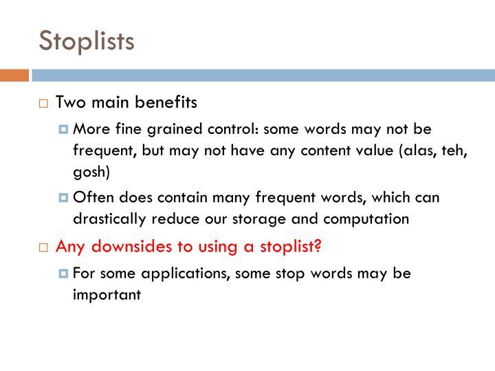 Stoplists