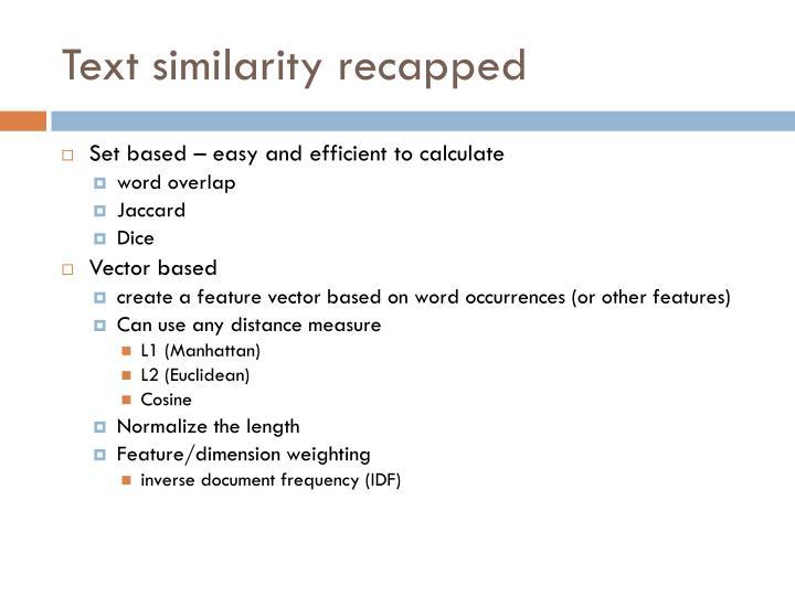 Text similarity recapped