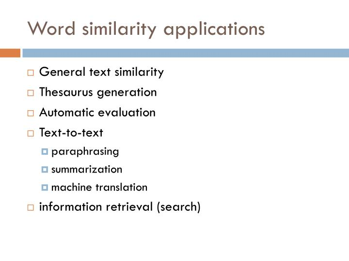 Word similarity applications