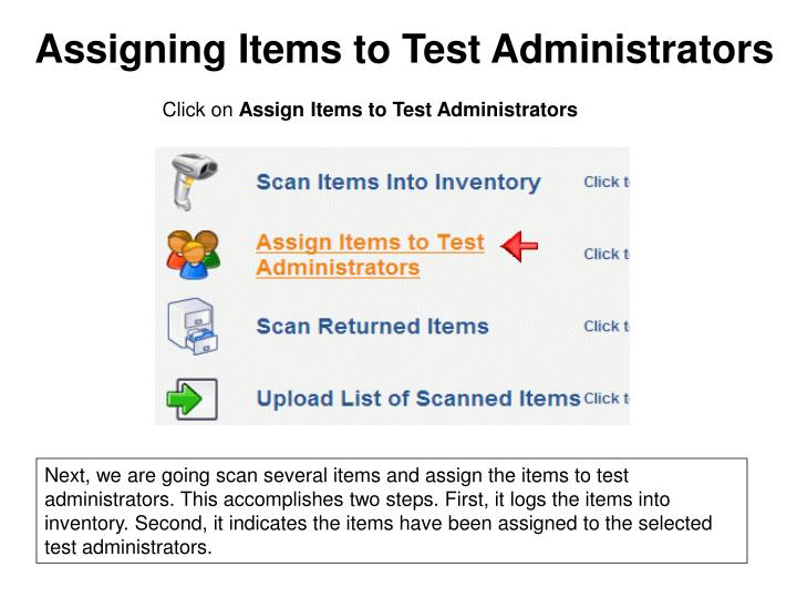 Assigning Items to Test Administrators