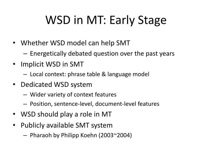WSD in MT: Early Stage