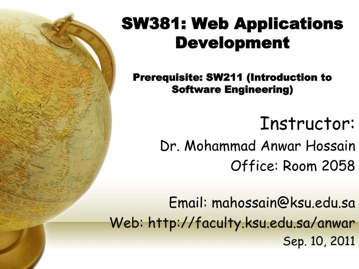 Sw381 web applications development prerequisite sw211 introduction to software engineering