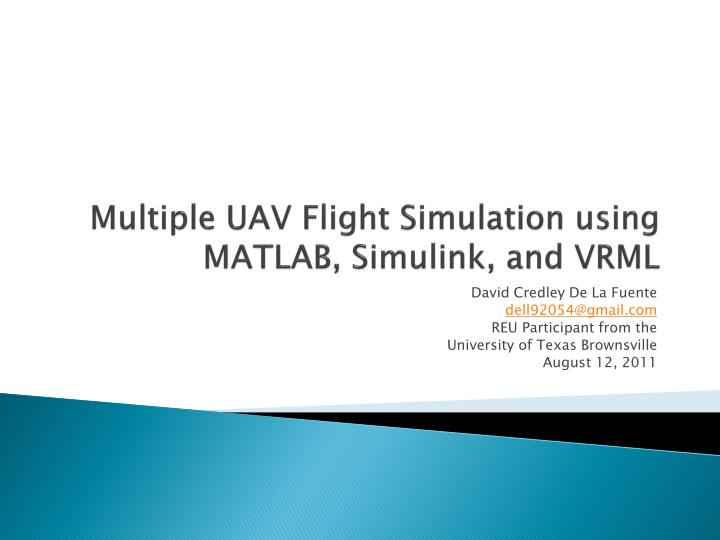 Multiple uav flight simulation using matlab simulink and vrml
