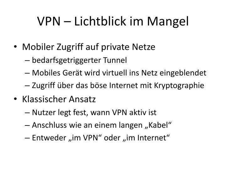 VPN – Lichtblick im Mangel