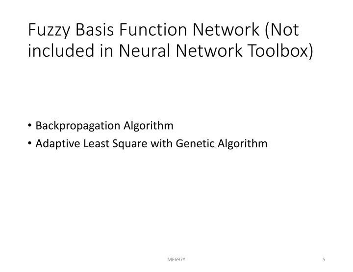 Fuzzy Basis Function Network (Not included in Neural Network Toolbox)