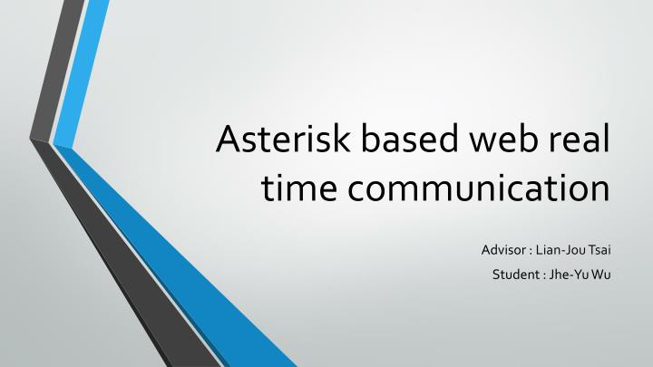 Asterisk based web real time