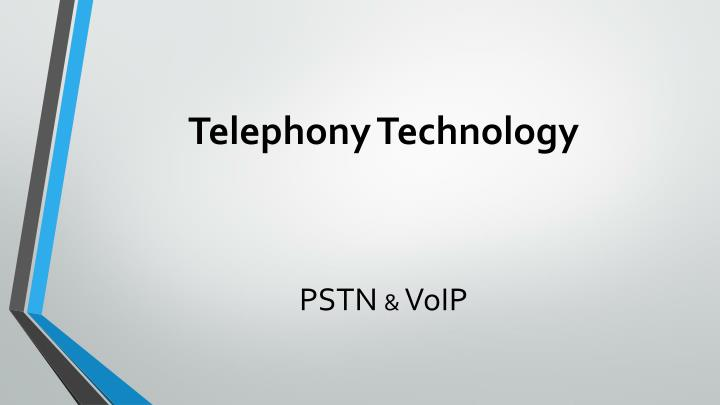 Telephony Technology