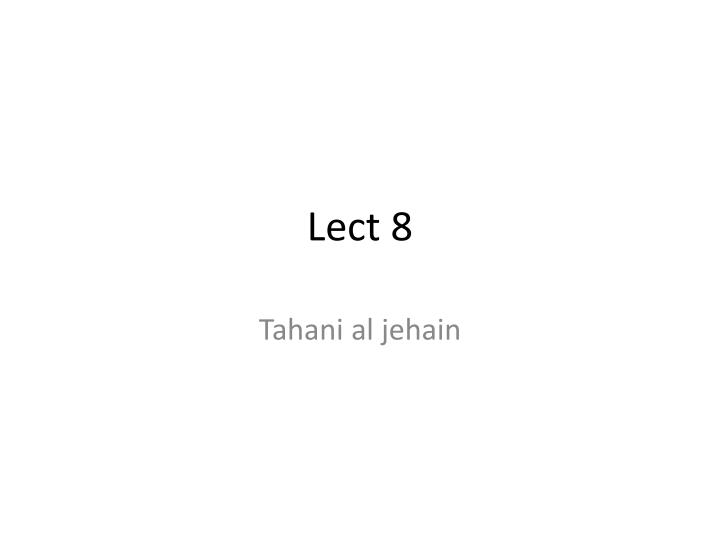 Lect 8