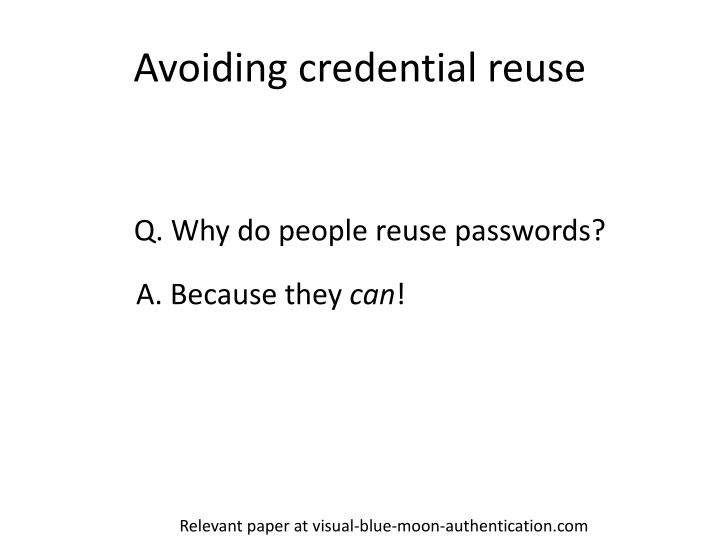 Avoiding credential reuse