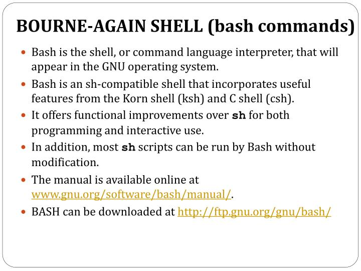 BOURNE-AGAIN SHELL (bash commands)