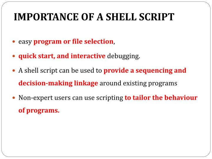 IMPORTANCE OF A SHELL SCRIPT