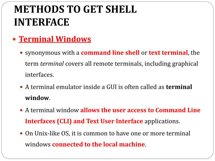 METHODS TO GET SHELL INTERFACE