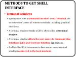 methods to get shell interface1