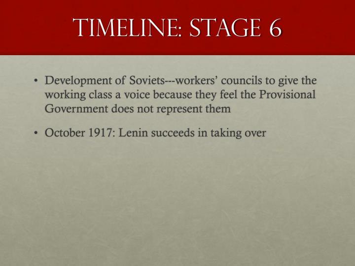 Timeline: Stage 6