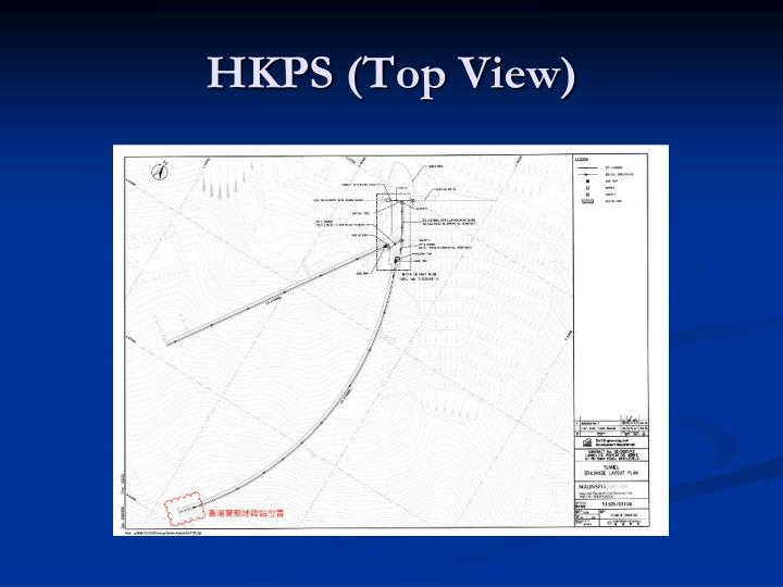 HKPS (Top View)