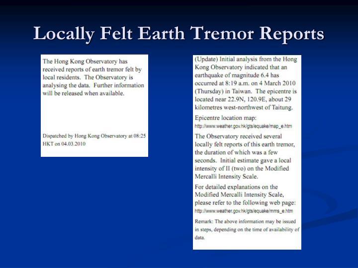 Locally Felt Earth Tremor Reports