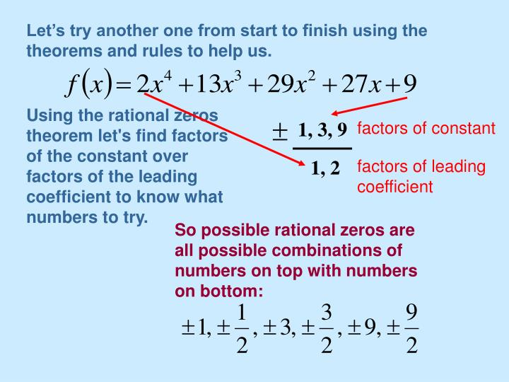 Let's try another one from start to finish using the theorems and rules to help us.