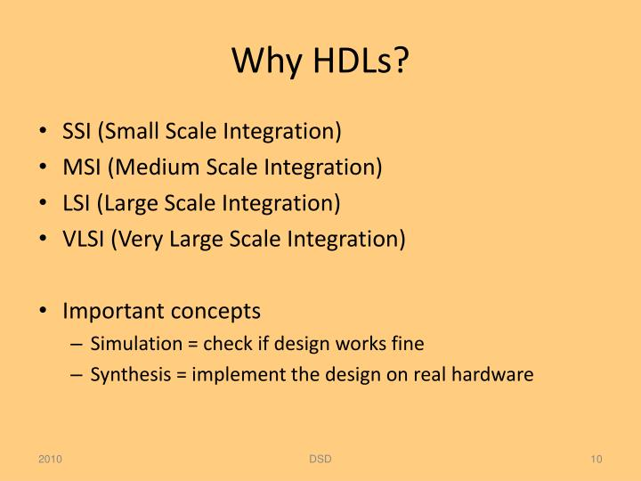 Why HDLs?