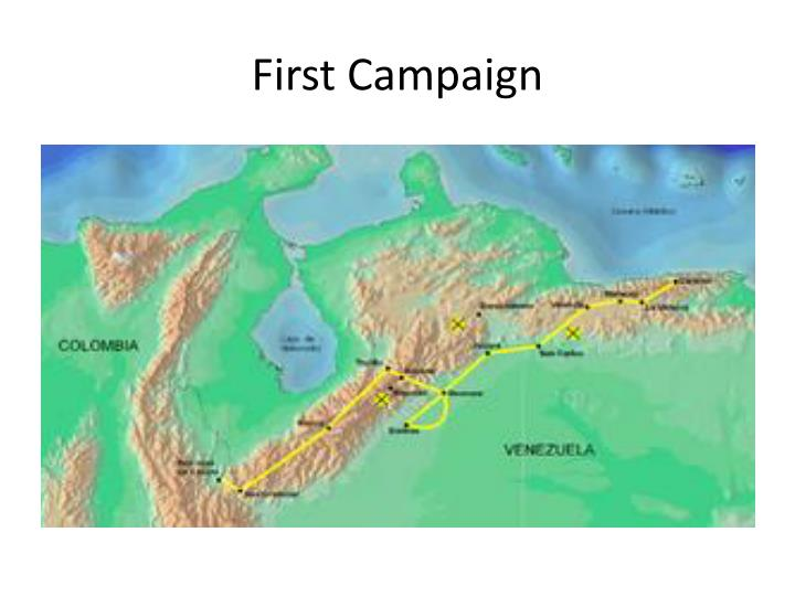 First Campaign