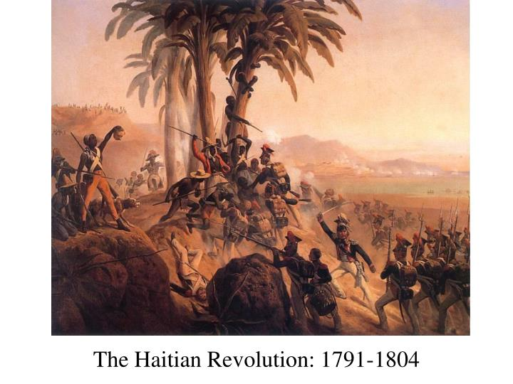 The Haitian Revolution: 1791-1804