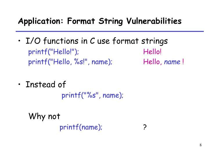 Application: Format String Vulnerabilities