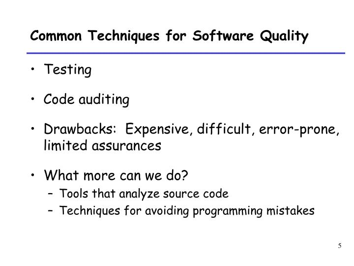 Common Techniques for Software Quality