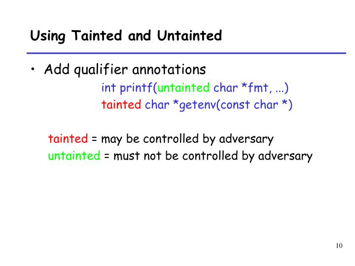 Using Tainted and Untainted