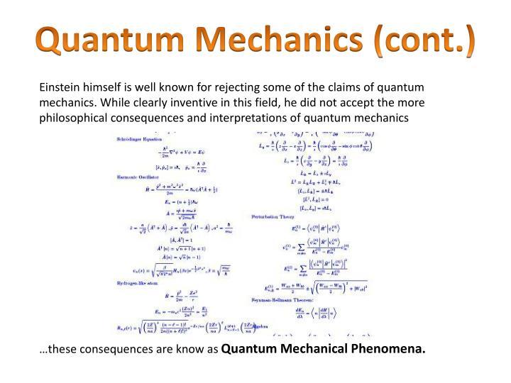 Quantum Mechanics (cont.)