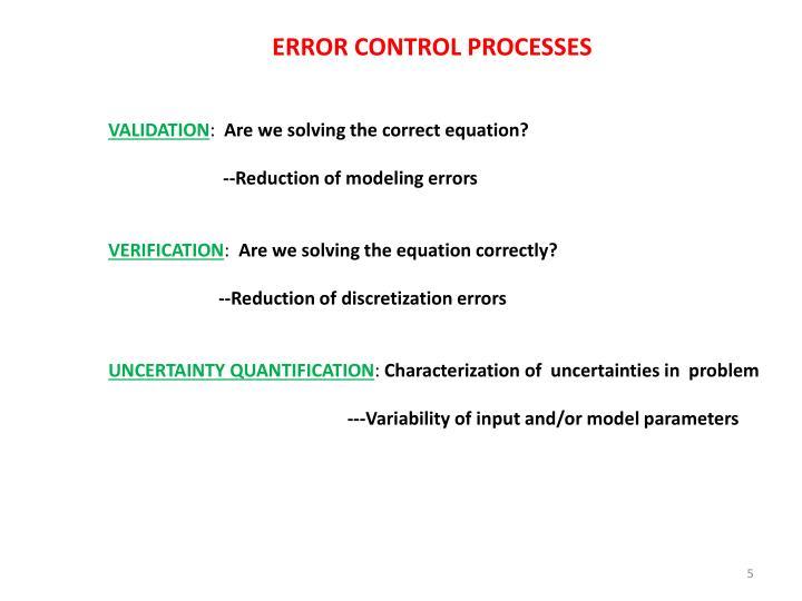 ERROR CONTROL PROCESSES