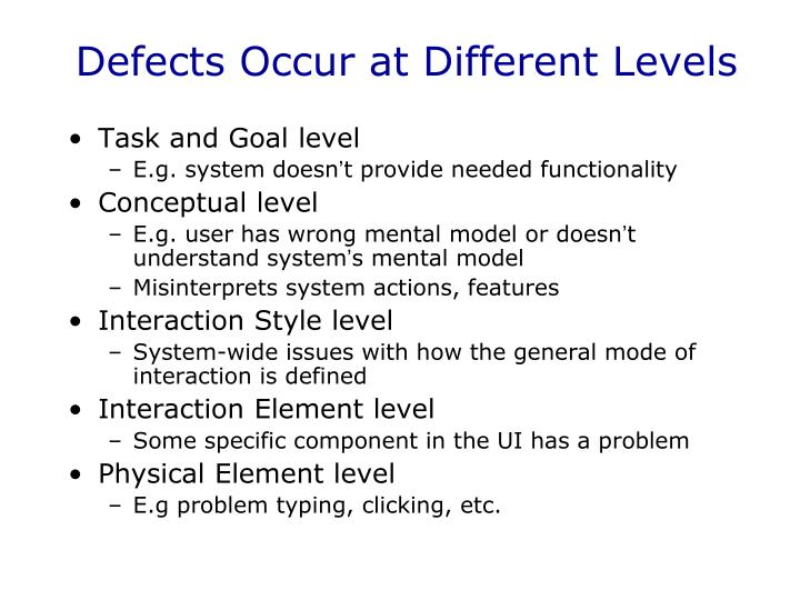 Defects Occur at Different Levels