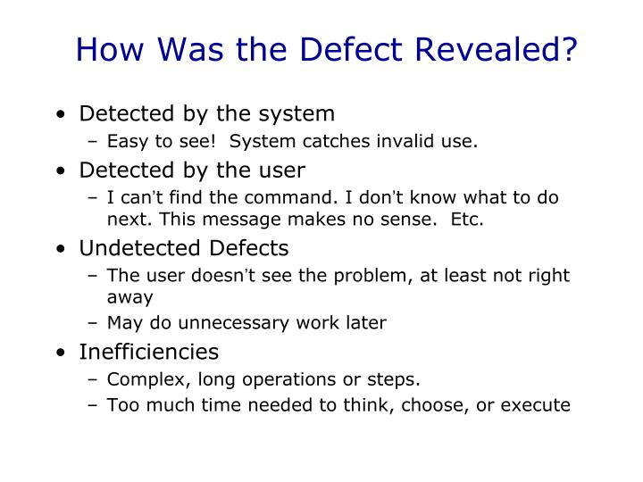 How Was the Defect Revealed?