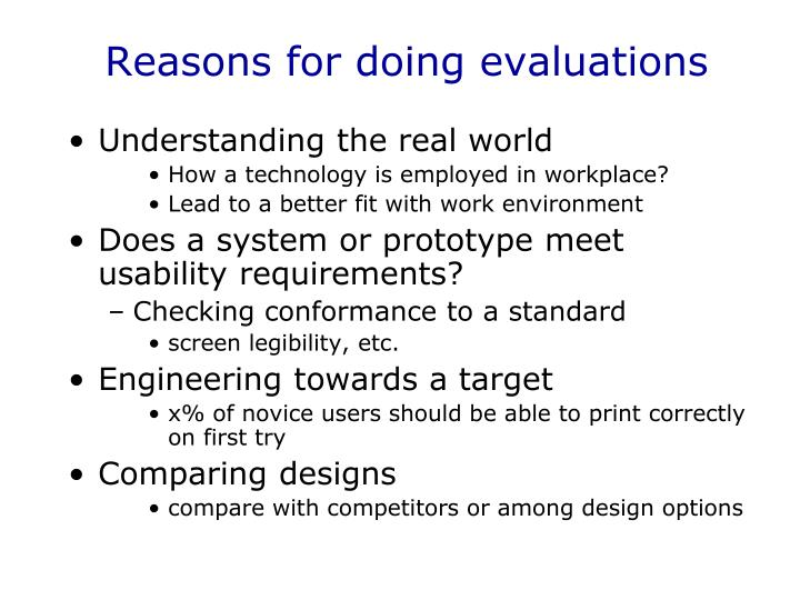 Reasons for doing evaluations