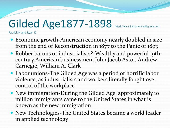 Gilded Age1877-1898