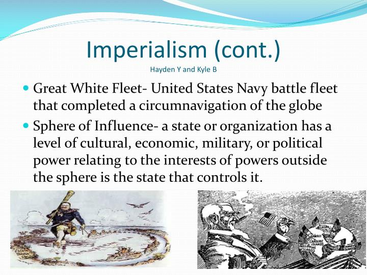 Imperialism (cont.)