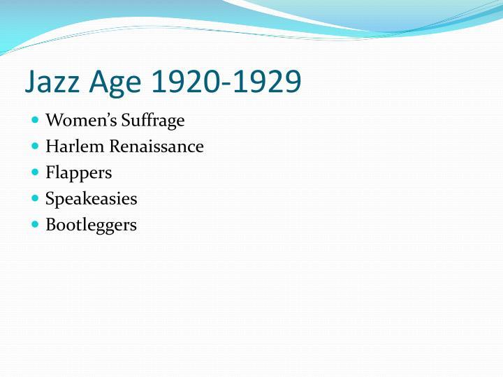 Jazz Age 1920-1929