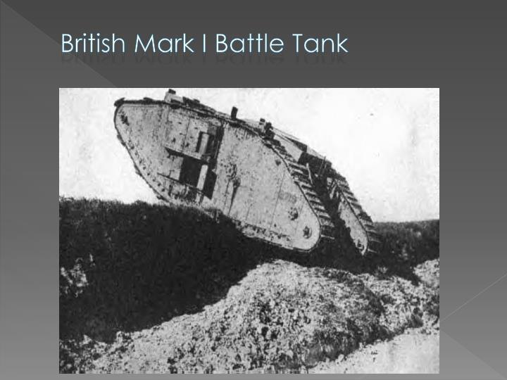 British Mark I Battle Tank