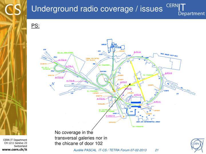 Underground radio coverage / issues