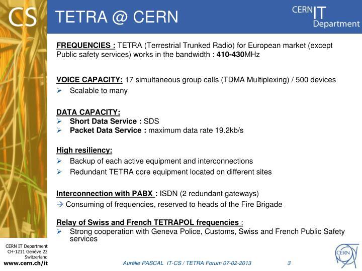 TETRA @ CERN